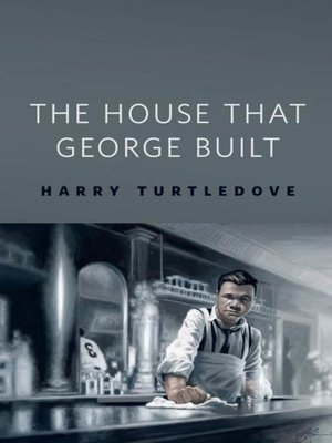 cover image of The House That George Built