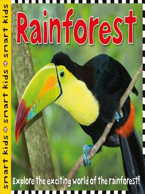 cover image of Smart Kids--Rainforest