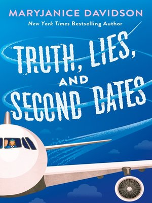 cover image of Truth, Lies, and Second Dates
