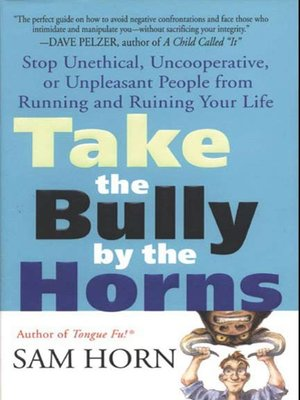 cover image of Take the Bully by the Horns
