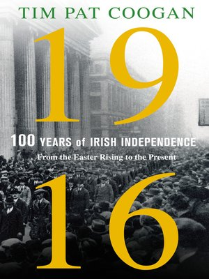 cover image of 1916--One Hundred Years of Irish Independence