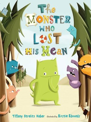 cover image of The Monster Who Lost His Mean