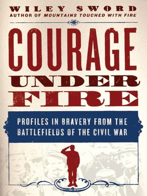 cover image of Courage Under Fire
