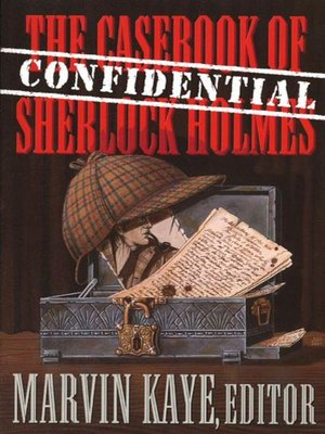 cover image of The Confidential Casebook of Sherlock Holmes