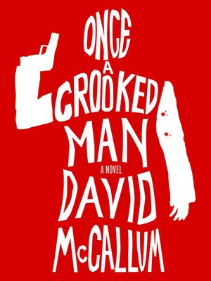 cover image of Once a Crooked Man