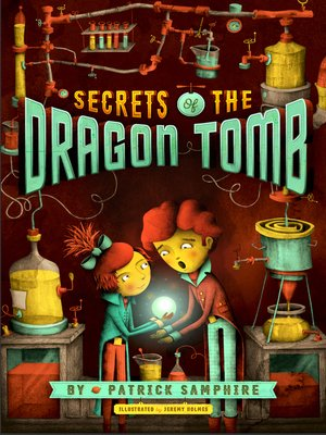 cover image of Secrets of the Dragon Tomb Series, Book 1