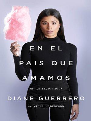 cover image of En el país que amamos