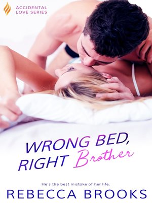 cover image of Wrong Bed, Right Brother
