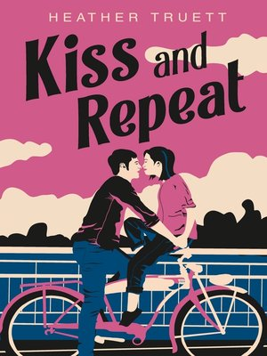 cover image of Kiss and Repeat
