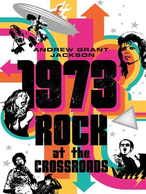cover image of 1973--Rock at the Crossroads