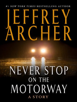 cover image of Never Stop on the Motorway