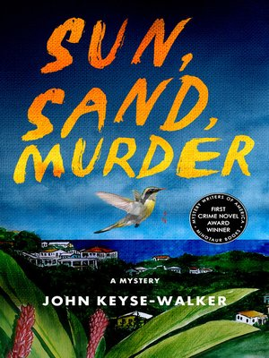 cover image of Sun, Sand, Murder--A Mystery