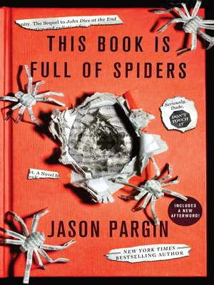 cover image of This Book Is Full of Spiders: Seriously, Dude, Don't Touch It