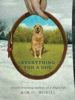 cover image of Everything for a Dog
