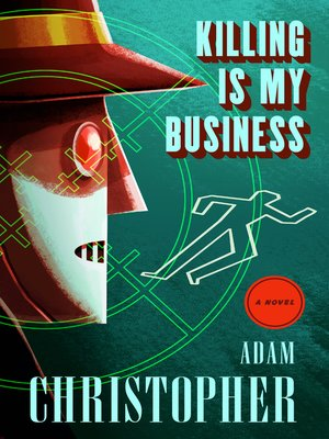 cover image of Killing Is My Business