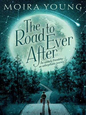 cover image of The Road to Ever After