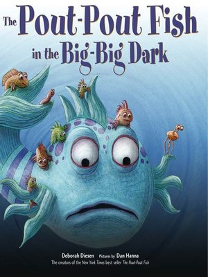 cover image of The Pout-Pout Fish in the Big-Big Dark