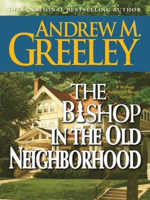 cover image of The Bishop in the Old Neighborhood