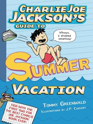 cover image of Charlie Joe Jackson's Guide to Summer Vacation