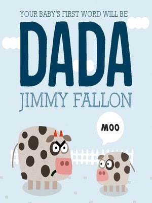 cover image of Your Baby's First Word Will Be DADA