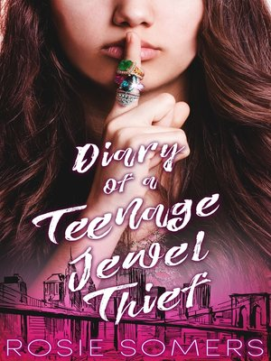cover image of Diary of a Teenage Jewel Thief