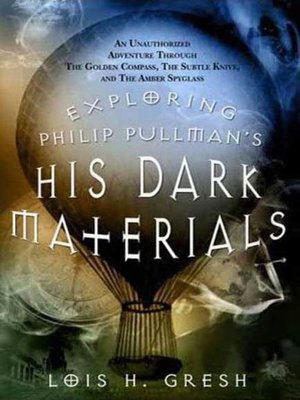 cover image of Exploring Philip Pullman's His Dark Materials