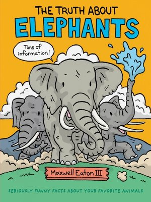 cover image of The Truth About Elephants