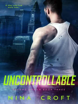 cover image of Uncontrollable