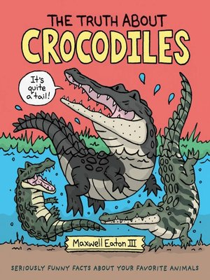 cover image of The Truth About Crocodiles