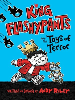 cover image of King Flashypants and the Toys of Terror