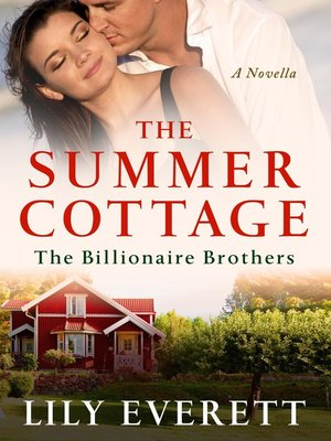 cover image of The Summer Cottage--The Billionaires of Sanctuary Island 2