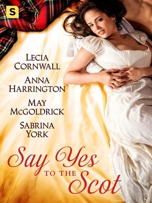 cover image of Say Yes to the Scot