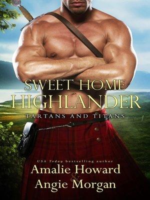 cover image of Sweet Home Highlander