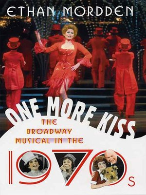 cover image of One More Kiss--The Broadway Musical in the 1970s