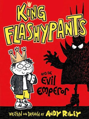 cover image of King Flashypants and the Evil Emperor