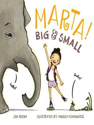 cover image of Marta! Big & Small