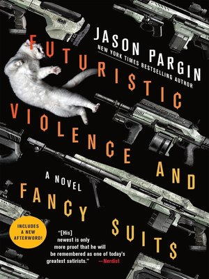 cover image of Futuristic Violence and Fancy Suits