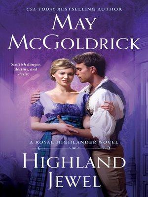 cover image of Highland Jewel--A Royal Highlander Novel