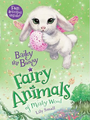 cover image of Bailey the Bunny--Fairy Animals of Misty Wood