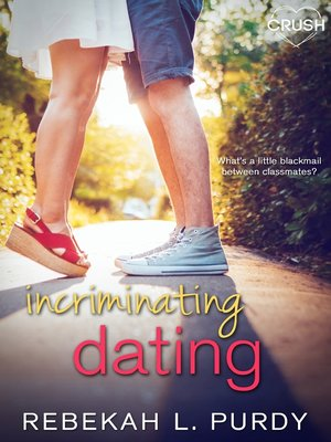 cover image of Incriminating Dating
