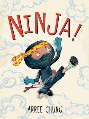 cover image of Ninja! Series, Book 1