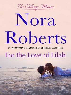 cover image of For the Love of Lilah