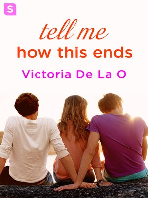 cover image of Tell Me How This Ends