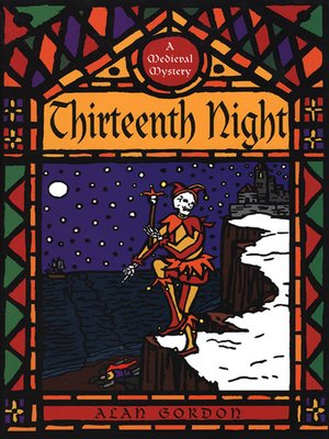 cover image of Thirteenth Night--A Fool's Guild Medieval Mystery