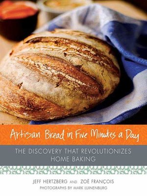 cover image of Artisan Bread in Five Minutes a Day