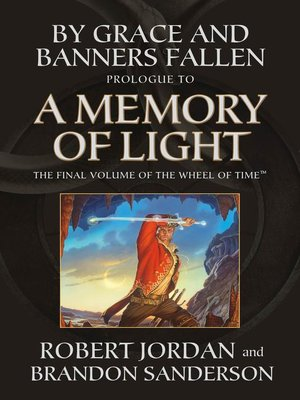 cover image of By Grace and Banners Fallen: Prologue to A Memory of Light