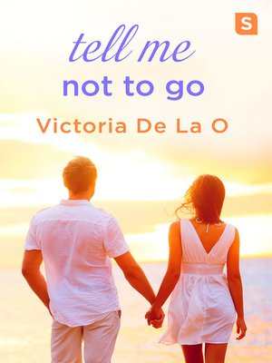 cover image of Tell Me Not to Go