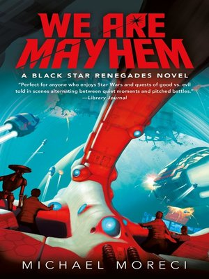 cover image of We Are Mayhem--A Black Star Renegades Novel