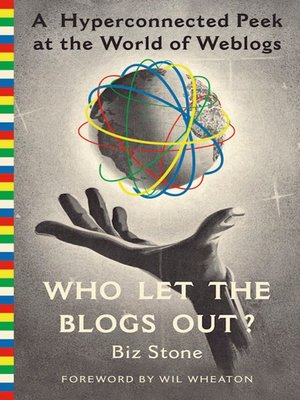 cover image of Who Let the Blogs Out?