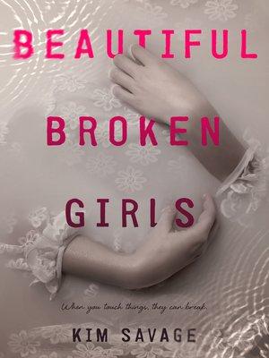 cover image of Beautiful Broken Girls